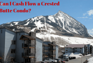 cash flow Crested Butte condo