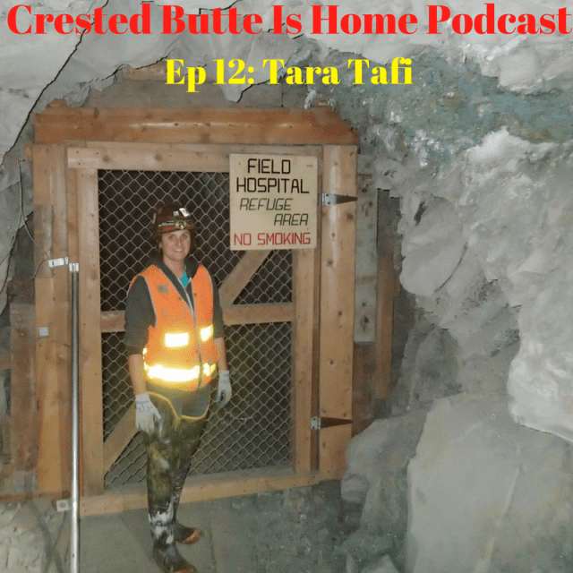 crested butte is home podcast episode 12 tara tafi mine reclamation in colorado