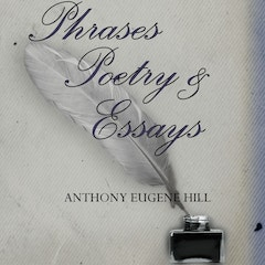 Phrases, Poetry, and Essays