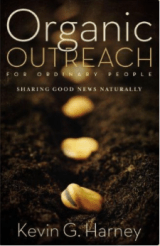 Image of the book, Organic Outreach by K Harney.