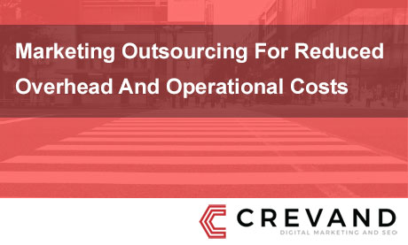 Reducing Costs with Marketing Outsourcing