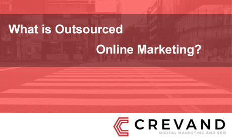 Outsourced Online Marketing