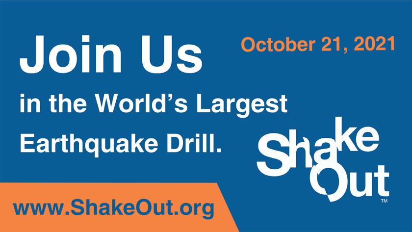 Join in the world's largest earthquake drill: ShakeOut on October 21, 2021