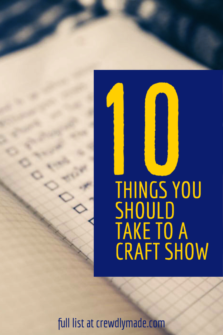 Pinterest image with 10 things to bring ot a craft show