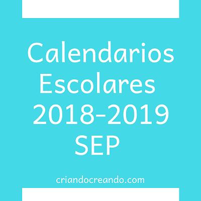 Calendario 2020 Mexico Con Dias Festivos Para Imprimir.Calendarios Escolares 2018 2019 Sep Mexico Criando Creando