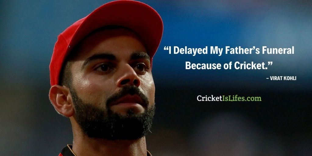 I Delayed My Father's Funeral Because of Cricket.