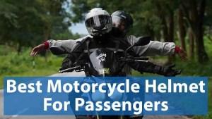 Best Motorcycle Helmet for Passenger