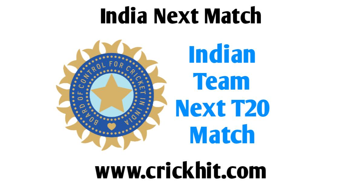 Indian Team Next T20 Match