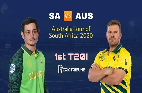 SA vs AUSLive Score 1st T20 Match between South Africa vs Australia Live on 21 February 20 Live Score & Live Streaming