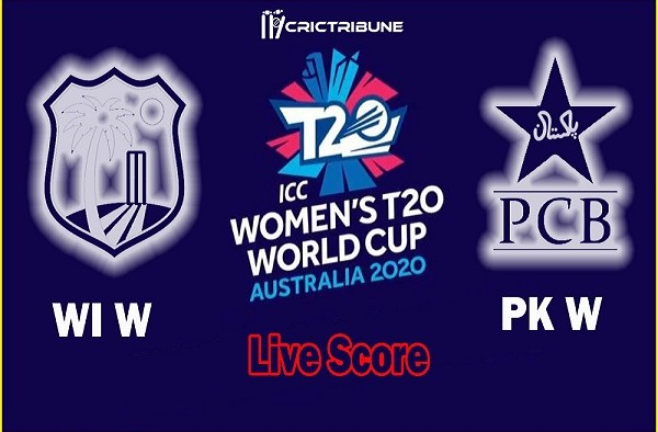 WI W vs PK W Live Score 8th Match between West Indies Women vs Pakistan Women Live on 26 February 20 Live Score & Live Streaming