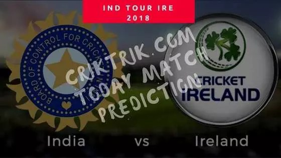 Ireland vs India - Today Cricket Match Prediction