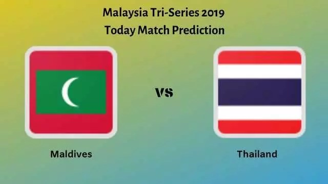 maldives vs thailand - Maldives vs Thailand - 3rd T20I - Today Match Prediction