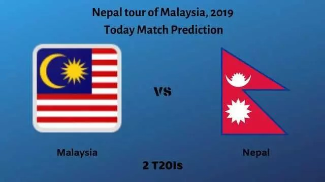 malaysia vs nepal t20 today match prediction - MLY vs NEP - 2nd T20I - Today Match Prediction - 14/7/2019