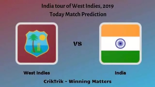 WI vs IND - 1st T20I - Today Match Prediction & Betting Tips | CrikTrik