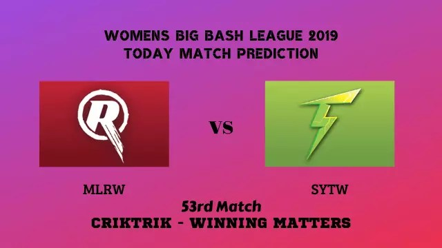 mlrw vs sytw 53rd match prediction - MLRW vs SYTW, 53rd T20 - Today Match Prediction, WBBL 2019
