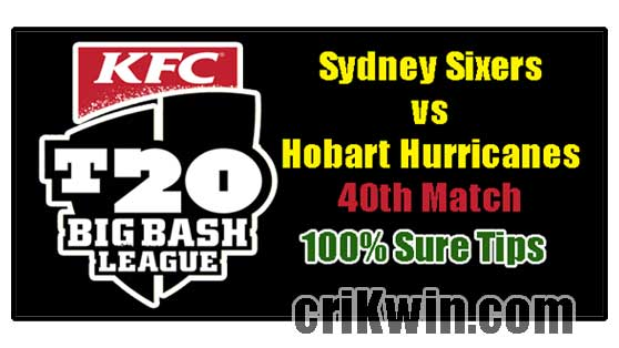 HBH vs SYS Today Match Reports BBL 40th 100% Sure Match Prediction
