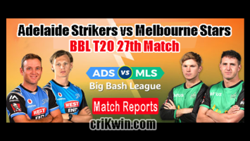 Who Win Today BBL 2019 27th Match Melbourne Stars vs Adelaide Strikers