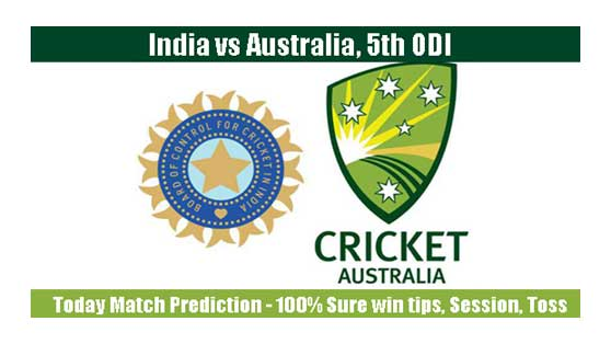 India vs Australia 5th ODI 2019 Today Match Prediction - Who win