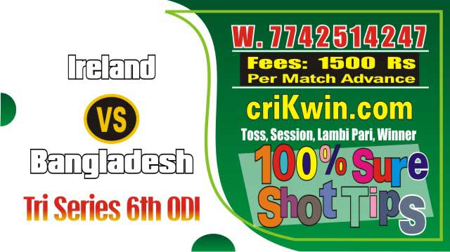 Cricket Match Prediction 100% Sure BAN vs IRE 6th ODI Toss Astro