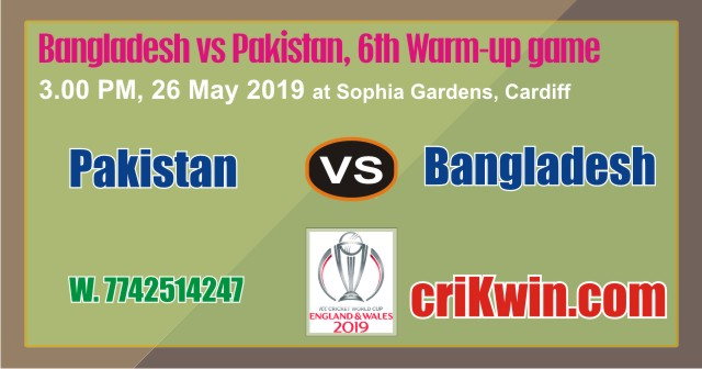 Cricket Match Prediction 100% Sure BAN vs PAK Warm UP CWC19