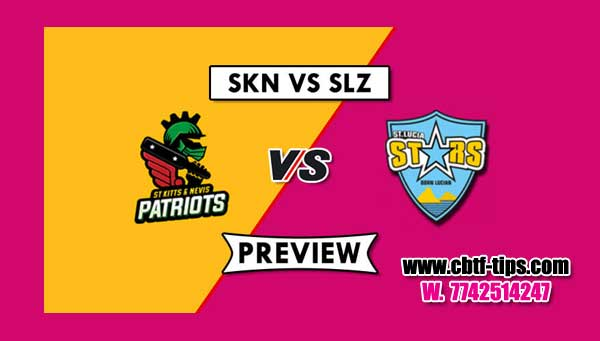 CPL 2019 Today Match Prediction Raja Babu Nevis Patriots vs Lucia Zouks 13th Match Who will win today SLZ vs SKNP