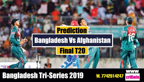 Tri Series Final Today Match Prediction Raja Babu Ban vs Afg Final Match Jupiter cricket prediction Afg vs Ban