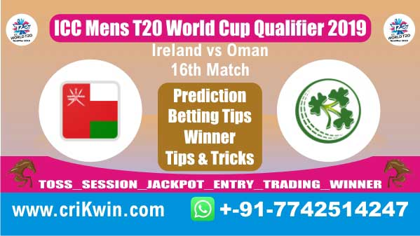 T20 Qualifier 100% Sure Today Match Prediction IRE vs OMN 16th T20 Match Cricket True Astrology Winner Tips Toss Reports IRE vs OMN Who will win today