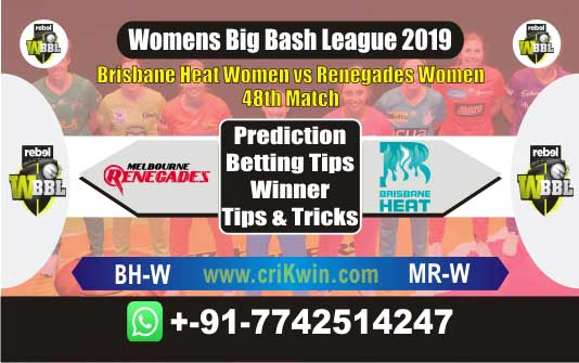 WBBL 2019 Match Prediction MRW vs BHW 48th Match Who Will Win