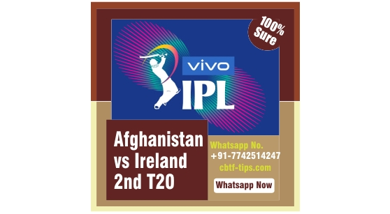 100% Sure Today Match Prediction AFG vs IRE 2nd International T20 Tips