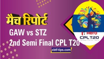 Guyana Amazon Warriors vs St Lucia Zouks 2nd Semi Final CPL T20 Match Prediction Who will win today St Lucia vs Guyana