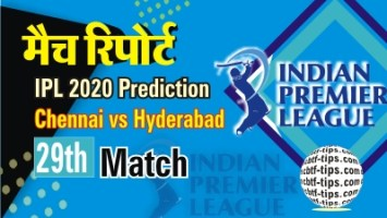 100% Sure Today Match Prediction CSK vs SRH IPL T20 Win Tips