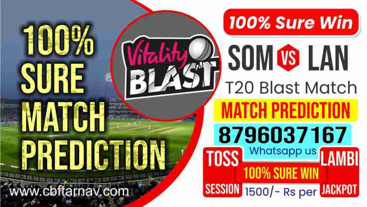 Somerset vs Lancashire Dream11 Team Prediction, Fantasy Cricket Tips & Playing 11 Updates for Today's T20 Blast Natwest T20 Blast 2021 - Aug 26, 2021, at 11.30 PM