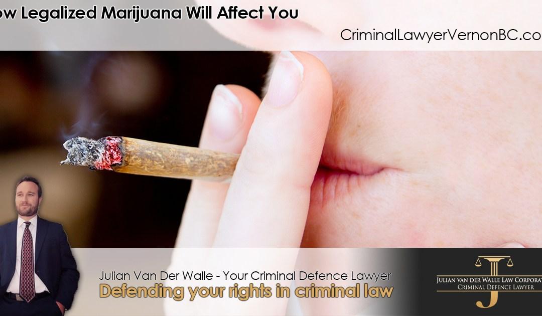 How Legalized Marijuana Will Affect You