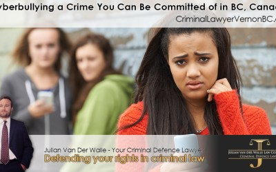 Is Cyberbullying a Crime You Can Be Committed of in BC, Canada?