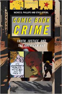 Cover von Comic Book Crime Truth, Justice, and the American Way (2013)