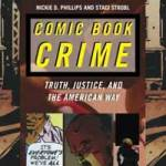 Rezension: Comic Book Crime: Truth, Justice, and the American Way