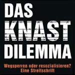 Rezension: Das Knast-Dilemma (II)