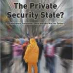 Rezension: The Private Security State? Surveillance, Consumer Data and the War on Terror.