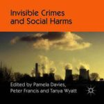 Rezension: Invisible Crimes and Social Harms