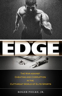 The-Edge--The-War-Against-Cheating-and-Corruption-in-the-Cutthroat-World-of-Elite-Sports