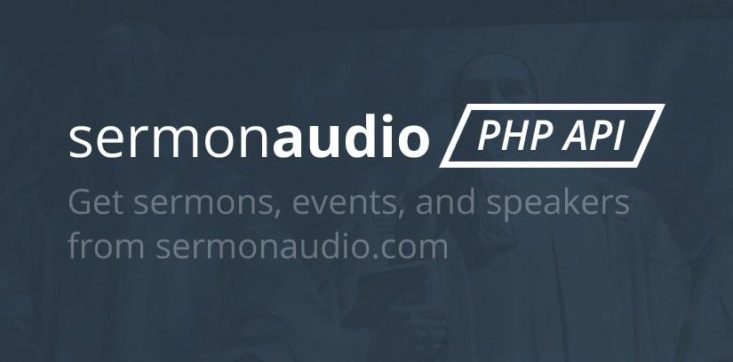Connecting to SermonAudio.com Via PHP