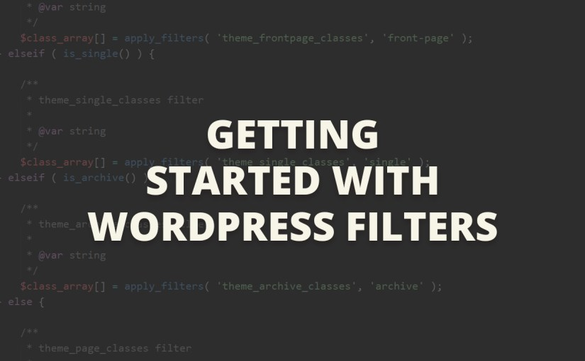 Getting Started With WordPress Filters