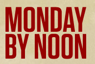 Monday By Noon