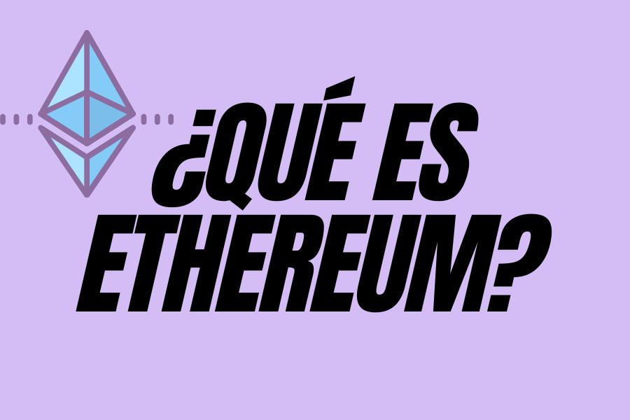 que-es-ethereum