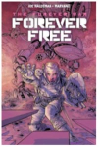 From Fifty Year War To Forever War >> Classic Science Fiction The Forever War Titan Comics 2017