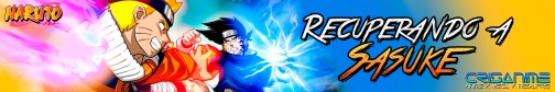 Naruto Pequeño Recuperando a Sasuke Banner