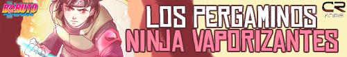 Boruto Los Pergaminos Ninja Vaporizantes