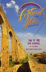14 y 15 abril, Festival del Globo en Nochistlán