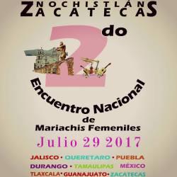 Encuentro Nacional de Mariachis Femeniles en Nochistlán