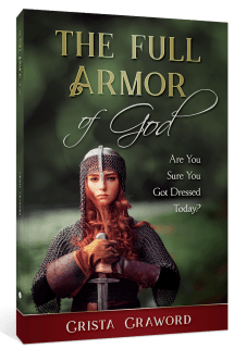The Full Armor of God: Are You Sure You Got Dressed Today?